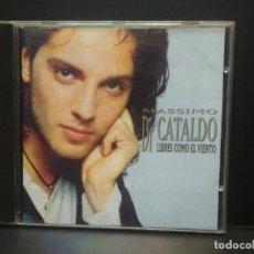CDs de Música: MASSIMO DI CATALDO - CD 1996 LIBRES COMO EL VIENTO- 13 TEMAS Y UNO CON EROS RAMAZZOTTI PEPETO. Lote 270399578