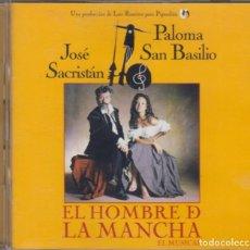 CDs de Música: EL HOMBRE DE LA MANCHA CD EL MUSICAL 1998 JOSÉ SACRISTÁN PALOMA SAN BASILIO. Lote 270404628