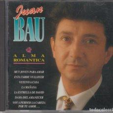 CDs de Música: JUAN BAU CD ALMA ROMÁNTICA 1996. Lote 270404938