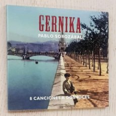 CD di Musica: GERNIKA. 8 CANCIONES A DOS VOCES - PABLO SOROZÁBAL (CD) - PABLO SOROZÁBAL. Lote 270417133