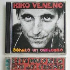 CDs de Música: CD LOTE KIKO VENENO: ÉCHATE UN CANTECITO 1992 + ESTÁ MUY BIEN...1995 / EXCELENTE ESTADO (BMG ARIOLA). Lote 270552628