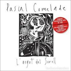 CDs de Música: PASCAL COMELADE – L'ARGOT DEL SOROLL - NUEVO Y PRECINTADO. Lote 270572058