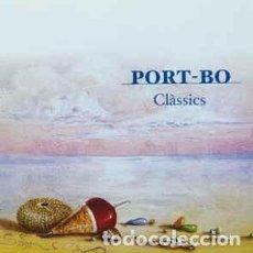 CDs de Música: PORT-BO - CLÀSSICS (CD) LABEL:PICAP CAT#: 910151-03. Lote 270692963