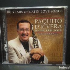 CDs de Musique: PAQUITO D' RIVERA 100 YEARS OF LATIN LOVE SONGS CD USA 1998 PDELUXE. Lote 270938948