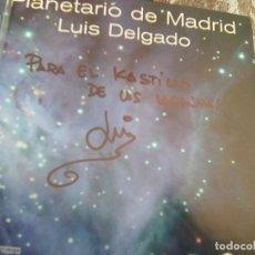 CDs de Música: ¡ FIRMADO! - LUIS DELGADO - PLANETARIO DE MADRID VOL. II - 2 - (AYTO DE MADRID, 2001) - RARO. Lote 270996403