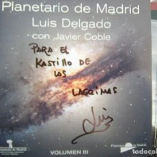 CDs de Música: ¡ FIRMADO! - LUIS DELGADO - PLANETARIO DE MADRID VOL. III - 3 - (AYTO DE MADRID, 2001) - RARO. Lote 270996478