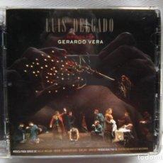 CDs de Música: LUIS DELGADO - TEATRO DIRIGIDO POR GERARDO VERA (WARNER, 2012) - ¡ FIRMADO !. Lote 270997323