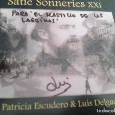 CDs de Música: LUIS DELGADO & PATRICIA ESCUDERO - SATIE SONNERIES (MUSEO DE LA MÚSICA, 2020) ¡ FIRMADO !. Lote 270997953