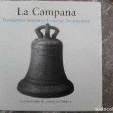CDs de Música: LA CAMPANA. PATRIMONIO SONORO Y LENGUAJE TRADICIONAL (FUNDACIÓN JOAQUÍN DÍAZ, 2017). Lote 271001753