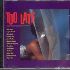CDs de Música: TOO LATE. Lote 271424853