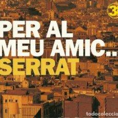 CDs de Música: REFREE / NINA / TETE MONTOLIU Y MAS - PER AL MEU AMIC... SERRAT - DISCMEDI BLAU DM 4245-0 - 3XCD. Lote 271550433