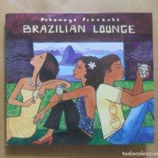 CDs de Música: CD - BRAZILIAN LOUNGE - PUTUMAYO WORLD MUSIC - 2006. Lote 271594758