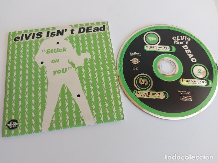 ELVIS ISN'T DEAD / STUCK ON YOU / CD SING-3 VERSIONES-1997 / IMPECABLE. (Música - CD's Disco y Dance)