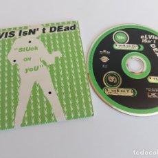 CDs de Música: ELVIS ISN'T DEAD / STUCK ON YOU / CD SING-3 VERSIONES-1997 / IMPECABLE.. Lote 271655443