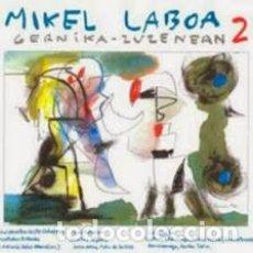 CDs de Música: MIKEL LABOA - GERNIKA ZUZENEAN 2. Lote 272338463