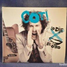 CDs de Musique: COTI - LO DIJE POR BOCA DE OTRO - CD. Lote 272584593