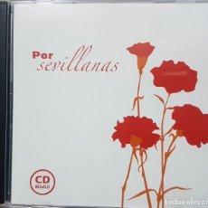 CDs de Música: POR SEVILLANAS - CD REGALO - VARIOS ARISTAS - MIRAR FOTOS. Lote 272638033