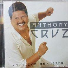 CDs de Música: ANTHONY CRUZ - UN NUEVO AMANECER - RARA EDICIÓN - TROPICAL SALSA - 2002. Lote 272649493