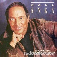 CDs de Música: PAUL ANKA – FIVE DECADES GREATEST HITS CD. Lote 273484903