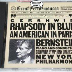 CDs de Musique: GERSHWIN, LEONARD BERNSTEIN, RHAPSODY IN BLUE / AN AMERICAN IN PARIS, NEW YORK PHILHARMONIC, CD CBS. Lote 273979913