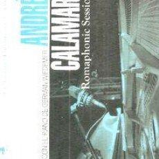 CDs de Música: -CD ANDRES CALAMARO ROMAPHONIC SESSIONS NUEVO SELLADO. Lote 274147383