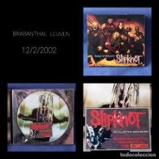 CDs de Música: RAREZA COLECCIONISTAS. CD-ENTRADA CONCIERTO SLIPKNOT (2002). Lote 275172758
