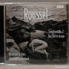 CDs de Música: CD. ROUSSEL. SYMPHONY 2. BACCHUS ET ARIANE. Lote 275779508