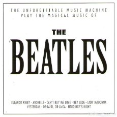 CDs de Música: THE UNFORGETTABLE MUSIC MACHINE - THE MAGICAL MUSIC OF THE BEATLES - CD 20 TRACKS - CASTLE PLC 1996. Lote 276475143