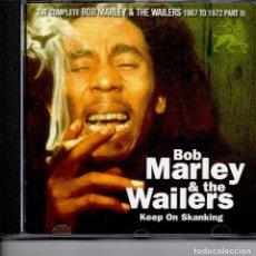 CDs de Música: BOB MARLEY & THE WAILERS KEEP ON SKANKING. Lote 252949715