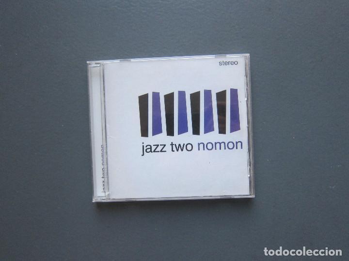 JAZZ TWO - NOMON (Música - CD's Jazz, Blues, Soul y Gospel)