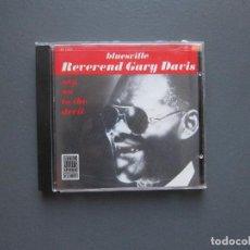 CDs de Música: SAY NO TO THE DEVIL - REVEREND GARY DAVIS. Lote 277101628