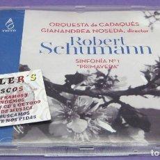 CDs de Música: ROBERT SCHUMANN - ORQUESTA DE CADAQUÉS / GIANANDREA NOSEDA / SINFORNÍA Nº 1 PRIMAVERA - CD. Lote 277131718