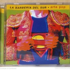 CDs de Música: LA BARBERIA DEL SUR (ARTE POP) CD 1998. Lote 277145773