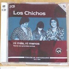 CDs de Música: LOS CHICHOS (NI MAS, NI MENOS) 2 CD'S 1999 EDICIÓN 25 ANIVERSARIO 1974 - 1989. Lote 277145988