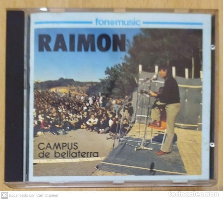 RAIMON (CAMPUS DE BELLATERRA) CD 1992 FONOMUSIC (Música - CD's Otros Estilos)