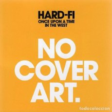 CDs de Música: HARD-FI - ONCE UPON A TIME IN THE WEST (CD, ALBUM) (INDIE ROCK). Lote 277176463