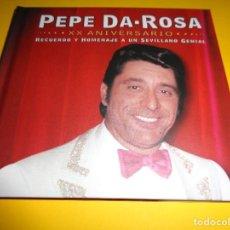 CDs de Música: PEPE DA ROSA / EDICIÓN XX ANIVERSARIO / RECUERDO Y HOMENAJE A UN SEVILLANO GENIAL / CD. Lote 277242168