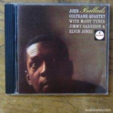 CDs de Música: JOHN COLTRANE QUARTET - BALLADS (1963) - 1987 - MCCOY TYNER, ELVIN JONES, JIMMY GARRISON. Lote 277252058
