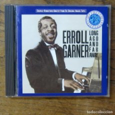 CDs de Música: ERROLL GARNER - LONG AGO AND FAR AWAY (1950) - 1987 - PIANO, MONO. Lote 277254963