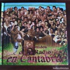CDs de Música: LOS SONIDOS DE LA RADIO EN CANTABRIA. CD LIBRO.. Lote 277267253