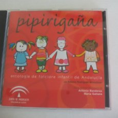CDs de Música: PIPIRIGAÑA. ANTOLOGIA DE FOLCLORE INFANTIL DE ANDALUCIA. Aº RODRIGUEZ ANTONIO BANDERAS MARIA GALIANA. Lote 277269813