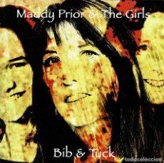 CDs de Música: MADDY PRIOR & THE GIRLS - BIB & TUCK. CD. Lote 277412628