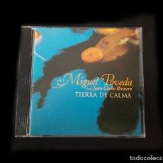 CDs de Música: MIGUEL POVEDA CON JUAN CARLOS ROMERO - TIERRA DE CALMA. Lote 277474283