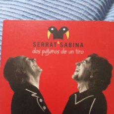 """CDs de Música: CD+DVD SERRAT & SABINA """"DOS PAJAROS DE UN TIRO """". Lote 277513688"""