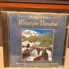CDs de Música: CD MOUNTAIN PARADISE ( THE SOUNDS OF NATURE) SONIDOS DE LA NATURALEZA. Lote 277594113