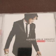 """CDs de Música: CD ALKOHOL GORAN BREGOVIC """" SLJIVOVICA & CHAMPAGNE """". Lote 277718503"""
