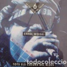 CDs de Música: ERROL WOISKI - TOTS ELS COLORS DEL BLUES (CD, ALBUM) LABEL:TALLER DE MÚSICS CAT#: TM 007 CDJ. Lote 277719368
