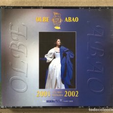 CDs de Musique: OLBE ABAO (50° TEMPORADA DE ÓPERA 2001/02). SAMSON ET DALILA, SIEGFRIED, TOSCA, I VESPRI SICILIANI,.. Lote 277749538