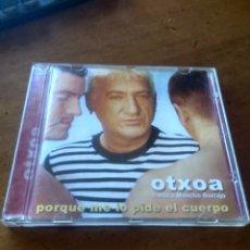 CDs de Música: CD MUSICA OTXOA PORQUE ME LO PIDE EL CUERPO BUEN ESTADO COMPLETO. Lote 277929743
