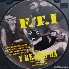 CDs de Música: F.T.I. - Y KE MÁS DA - 4 PISTAS - RARO CD. Lote 278231468